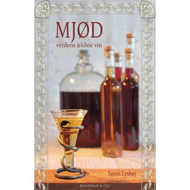 MJØD - verdens ældste vin